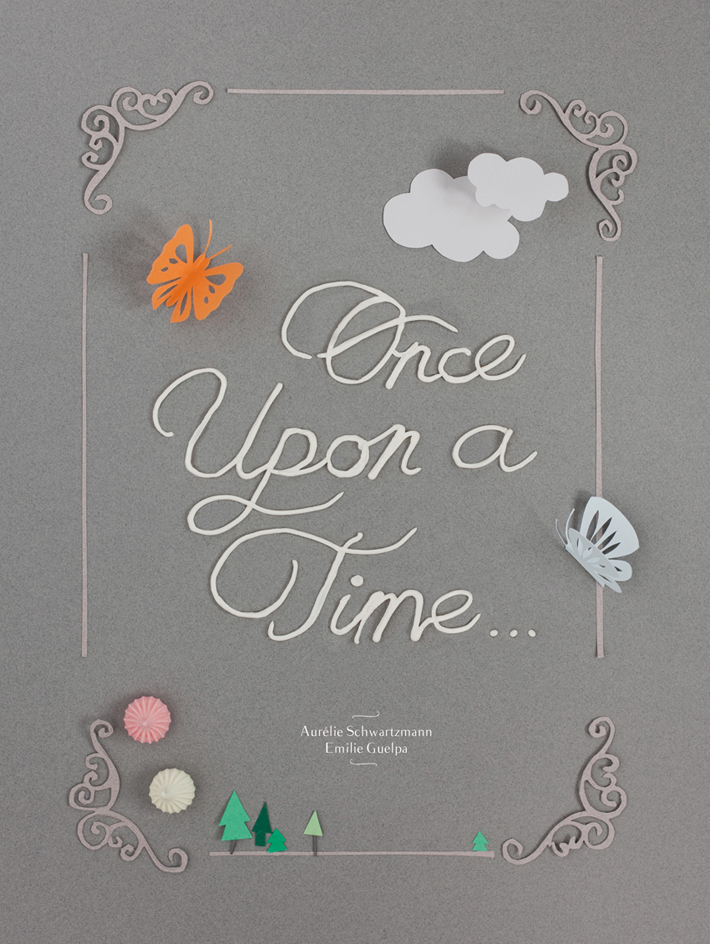 Once upon a time, food& paper cut